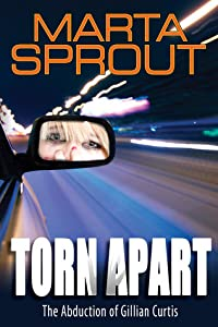 Torn Apart: The Abduction of Gillian Curtis