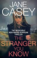 The Stranger You Know (Maeve Kerrigan, #4)
