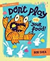 Buddy and the Bunnies: In Don't Play with Your Food ebook download free
