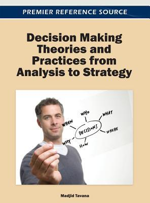 Applications and Concepts of Decision-Making Science for Business Strategy