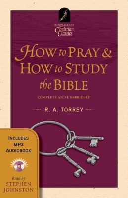 How to Pray * How to Study the Bible: Book & Audiobook