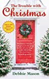 The Trouble with Christmas (Christmas, Colorado, #1)