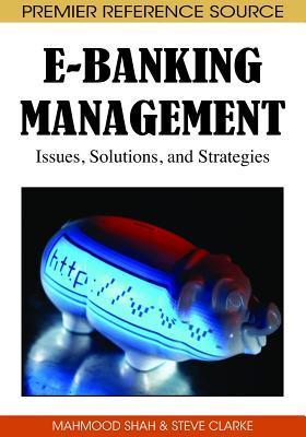 E-Banking-Management-Issues-Solutions-and-Strategies