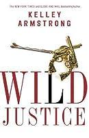 Wild Justice (Nadia Stafford #3)