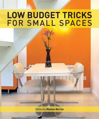 Low Budget Tricks for Small Spaces by Montse Borras