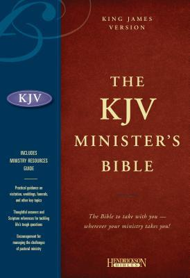 The KJV Minister's Bible: The Bible to take with you wherever your ministry takes you