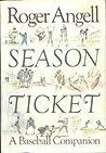 Season Ticket: A ...