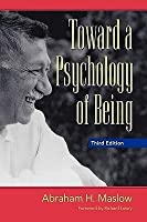 Towards a Psychology of Being (Custom)
