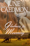 Gladness for Mourning