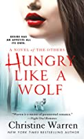 Hungry Like a Wolf (Novels Of The Others, #8)