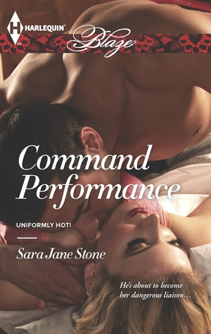 Command Performance by Sara Jane Stone