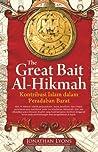 The Great Bait Al-Hikmah by Jonathan Lyons