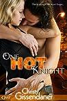 One Hot Knight by Christy Gissendaner