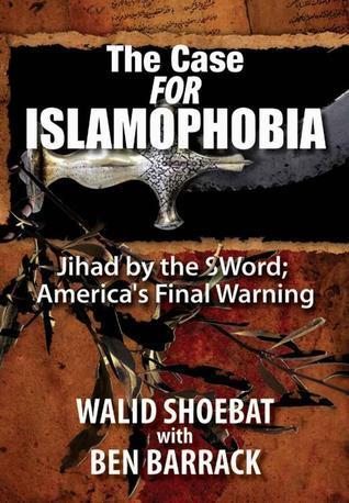 The Case for Islamophobia  Jihad