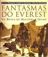 Fantasmas do Everest: em busca de Mallory e irvine