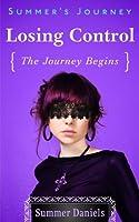 Summer's Journey: Volume One - Losing Control (Summer's Journey, #1)