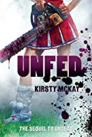 Unfed (Undead, #2)