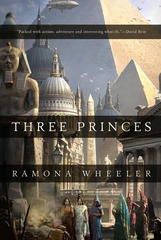 Three Princes by Ramona Wheeler