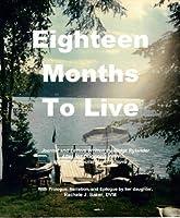 An Inspiring True Story: Eighteen Months To Live