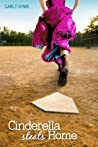 Cinderella Steals Home (Cinderella #3)
