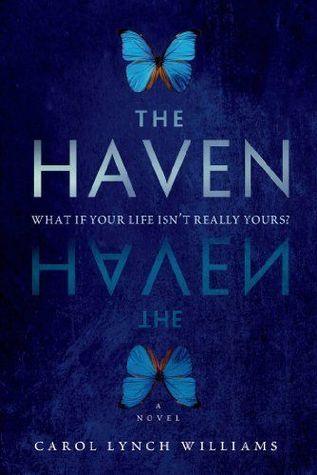 The Haven by Carol Lynch Williams