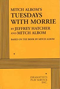 Mitch Albom's Tuesdays With Morrie