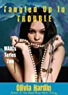 Tangled Up in Trouble (MAUCs, #2)