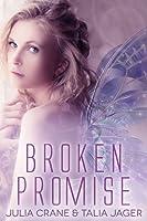 Broken Promise (Between Worlds,  #2)
