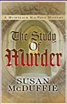 The Study of Murder (Muirteach MacPhee Mystery #3)