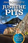 Just The Pits (Hetta Coffey Mystery, #5)