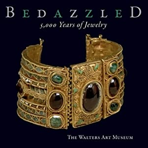 Bedazzled: 5,000 Years of Jewelry: The Walters Art Museum