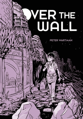 Over the Wall by Peter Wartman