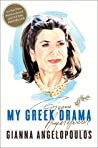 My Greek Drama: Life, Love, and One Woman's Olympic Effort to Bring Glory to Her Country