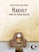 HARVEY: COMO ME TORNEI INVISIVEL