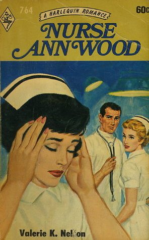 Nurse Ann Wood Valerie K. Nelson