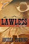 Lawless Love (Lawmen and Outlaws)