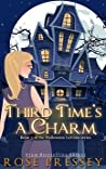 Third Time's a Charm by Rose Pressey