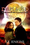 Displaced (The Achlivan Cycle, #1)