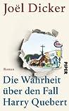 Die Wahrheit über den Fall Harry Quebert by Joël Dicker