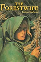 The Forestwife