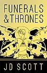Funerals & Thrones