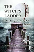 The Witch's Ladder (Tony Marcella Mystery, #1)