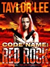 Code Name: Red Rock (Red Rock, #0.5)