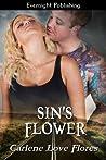 Sin's Flower (Sin Pointe, #2)