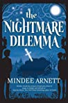 The Nightmare Dilemma (The Arkwell Academy, #2)