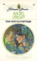 Love and No Marriage