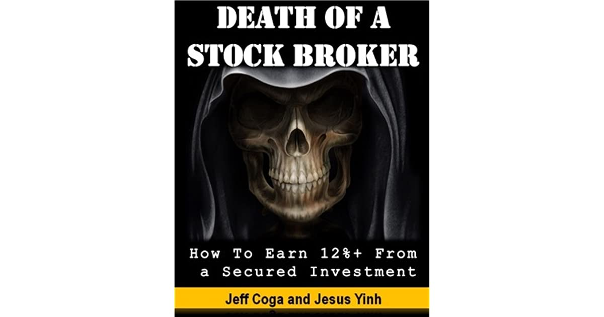 Death of a Stockbroker: How To Earn 12%+ From a Secured Investment