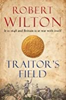 Traitor's Field (From the Archives of the Comptrollerate-General for Scrutiny and Survey)