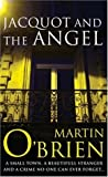 Jacquot and the Angel (Daniel Jacquot, #3)