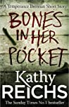 Bones in Her Pocket  (Temperance Brennan, #15.5)